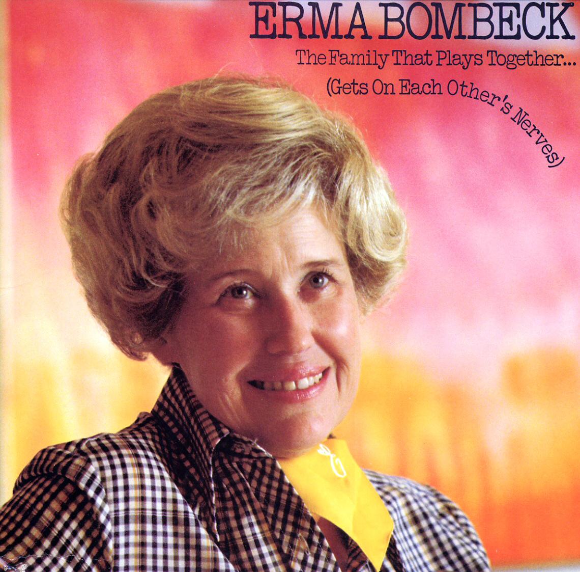 I Got Your Back!: Erma Bombeck