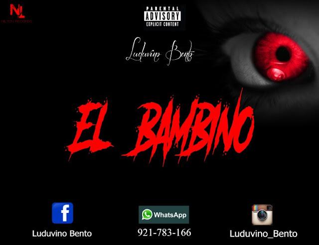 Bambino - El Bambino (Rap) [Download] baixar nova musica descarregar agora 2019