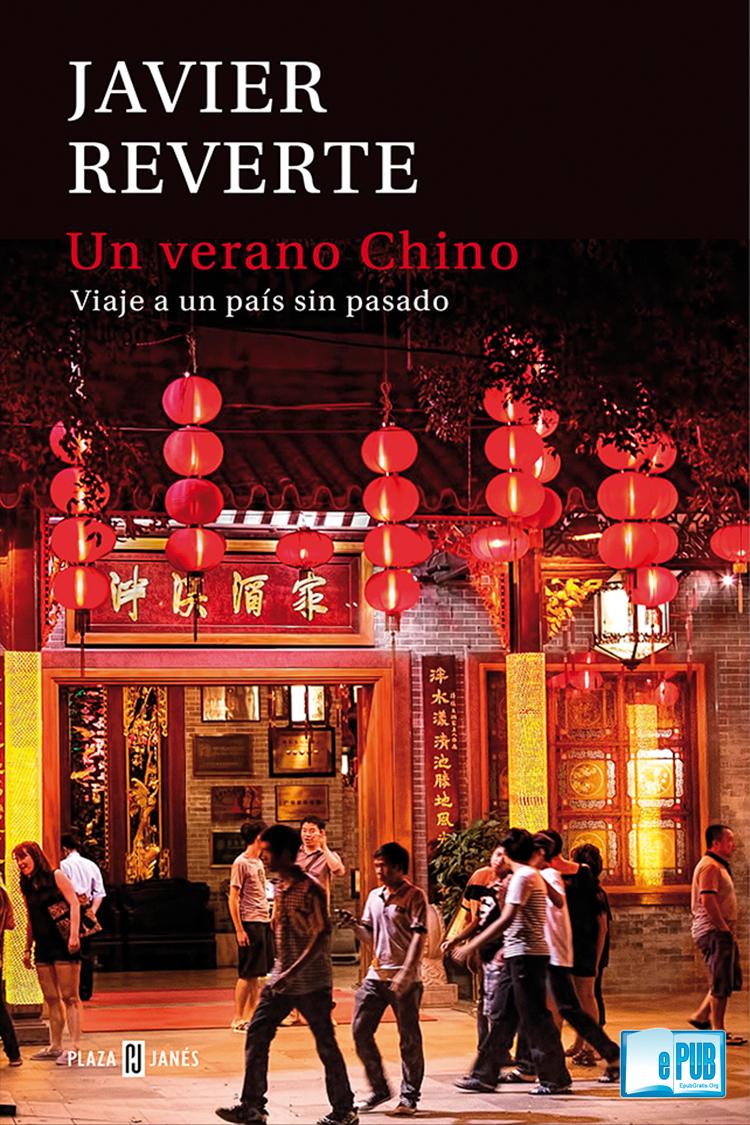 Un verano chino – Javier Reverte