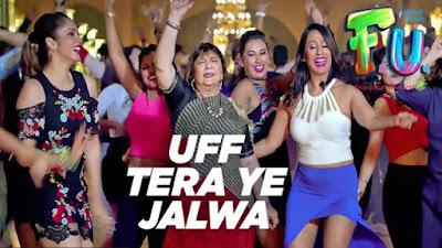 Uff Tera Ye Jalwa Lyrics Sukhwinder Singh, Neeti Mohan | FU Friendship Unlimited