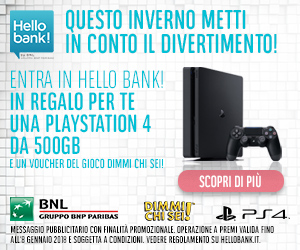 "Hello Bank! regala una Playstation 4 Slim da 500GB + il gioco ""Dimmi chi 6"""