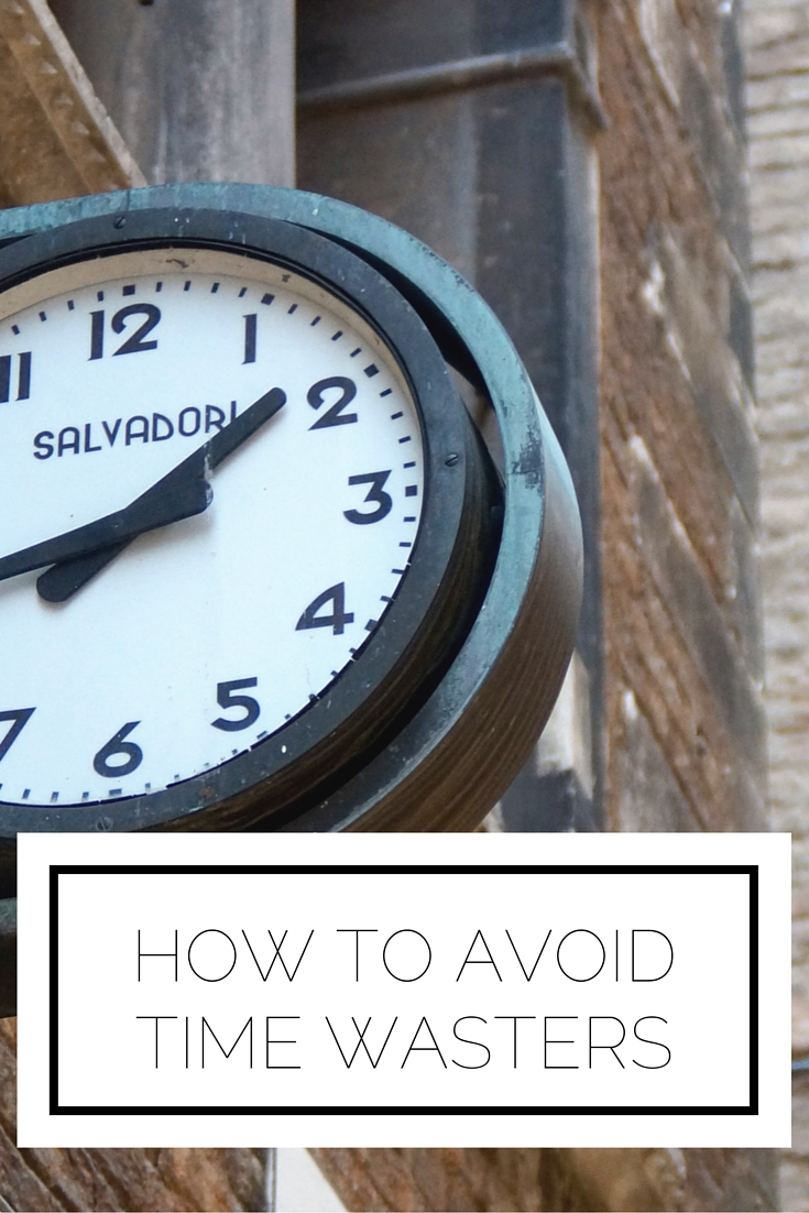 How To Avoid Time Wasters