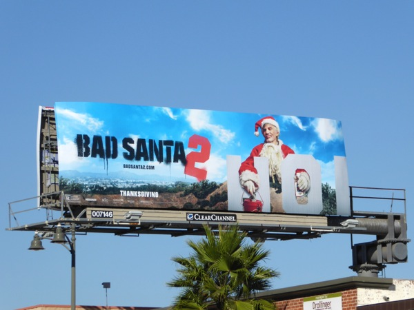 Bad Santa 2 Hollywood Sign billboard
