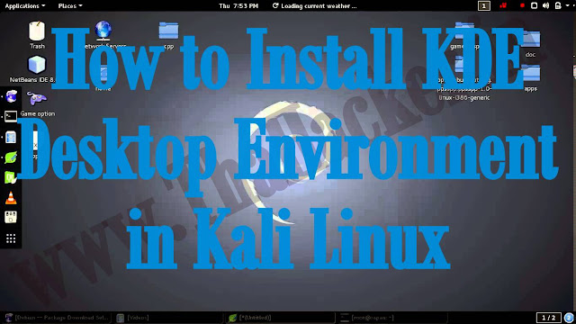How to Install KDE Desktop Environment in Kali Linux