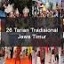 Inilah 26 Tarian Tradisional Dari Jawa Timur Dan Penjelasannya