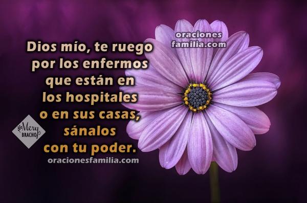 Oración corta por los enfermos y por los que sufren, frases de sanidad para los enfermos, los que tienen dolor o son oprimidos, oraciones en imágenes por Mery Bracho.