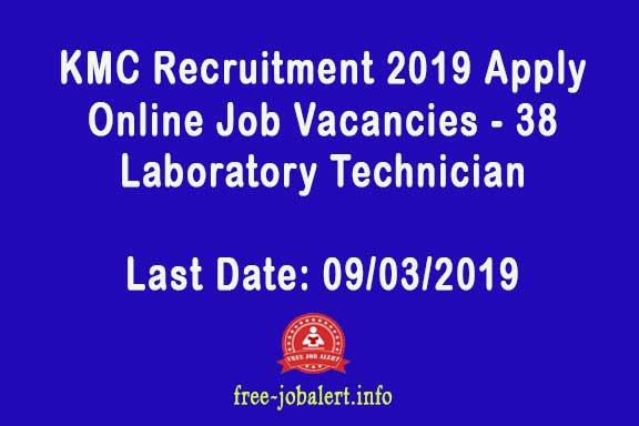 KMC Recruitment 2019 Apply Online Job Vacancies - 38 Laboratory Technician