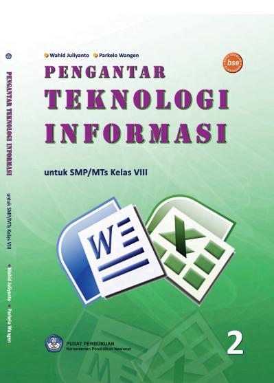 Download Buku Siswa KTSP SMP dan MTs Kelas 8 Pengantar Teknologi Informasi