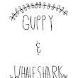 Guppy & Whaleshark: Come visit us...