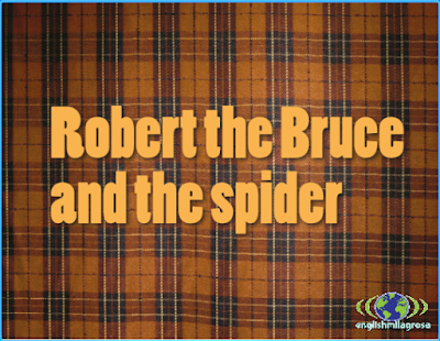 http://englishmilagrosa.blogspot.com.es/2017/03/robert-bruce-and-spider-story-5th.html