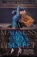 A Madness So Discreet by Mindy McGinnis book cover and review