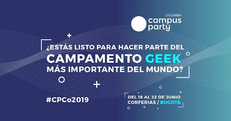 Descuento para tu entrada para Campus Party Colombia