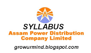 Syllabus for APDCL, AEGCL & APGCL Recruitment 2018 (1950 Posts) : Are you searching for the Syllabus? Have you completed your APDCL, AEGCL & APGCL Recruitment 2018 : (1950 Posts)  registration? Then it is compulsory know the exam syllabus.  Download the Latest APDCL, AEGCL & APGCL Recruitment 2018 : (1950 Posts) syllabus 2018 from the link below. Candidates who are preparing for the APDCL, AEGCL & APGCL Recruitment 2018 : (1950 Posts)  can check the Complete Syllabus on this Page. APDCL, AEGCL & APGCL Recruitment 2018 : (1950 Posts) syllabus 2018 Exam Syllabus along with the Exam Pattern. So go to the below Sections and read the syllabus.