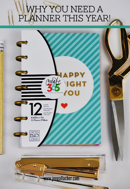 Why You Need a Planner this Year. www.jengallacher.com #planner #2017goals
