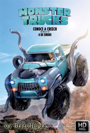 Monster Trucks [1080p] [Latino-Ingles] [MEGA]