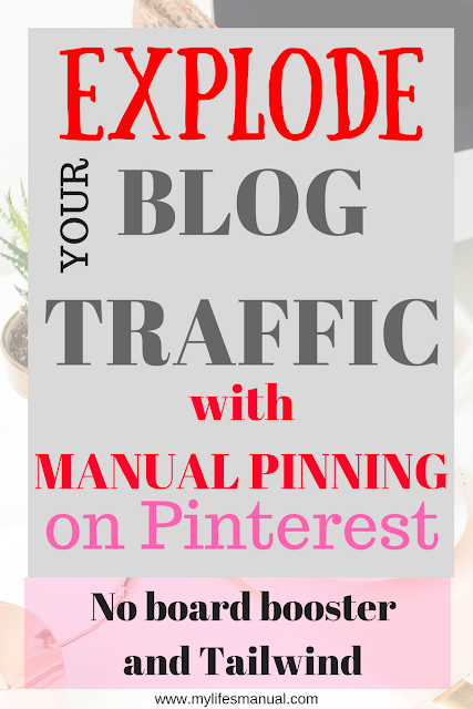 Mylife'smanual: Why I chose Pinteresting Strategies as my guide to skyrocket my blog traffic? Can I really make it with manual pinning?