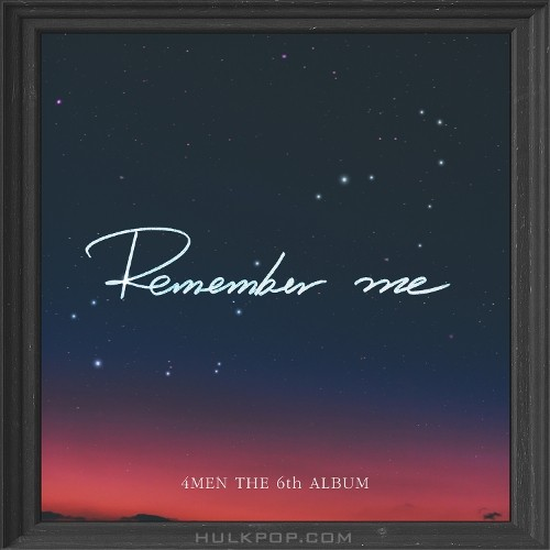 4MEN – REMEMBER ME