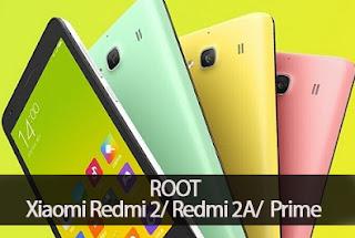 Root Xiaomi Redmi 2/Redmi 2A/ 2 Prime Tanpa PC