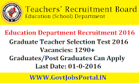 Teachers Recruitment Board Recruitment 2016 - Selection Test for 1290+ Graduate Teachers Posts