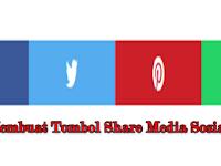 Cara Membuat Tombol Share Media Sosial di Blog