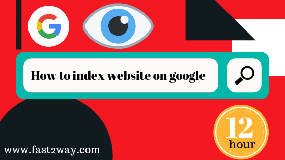 How to index website on google search in 12 hours