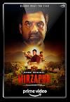 Mirzapur (2018) Hindi Complete S01 720p AMZN WEB-DL x264 DD 5.1-LOKiHD