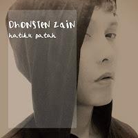 Lirik Lagu Dhonsten Zain Hatiku Patah