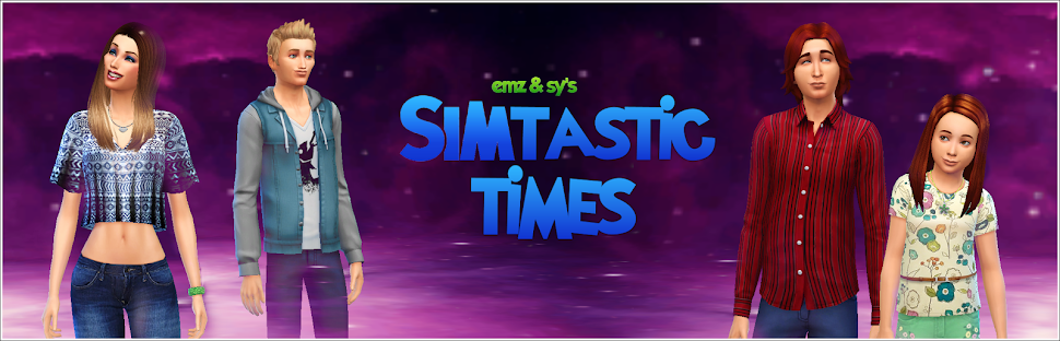 Simtastic Times// Sims Obsessed Friends: Emz 'Sims 4' Families