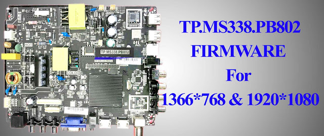 TP.MS338.PB802 USB UPDATE ABLE FIRMWARE For 1366*768 & 1920*1080  SAMSUNG REMOTE  Working.