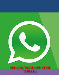 Download aplikasi whatsApp versi terbaru