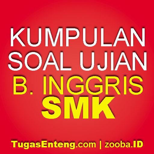Soal UAS Gasal Bahasa Inggris X SMK Kab. Pemalang Tahun 2017/2018