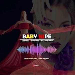 Download Audio | Dj  Diblo x Dornald x Big Mastory - Baby