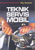 Judul Buku : TEKNIK SERVIS MOBIL