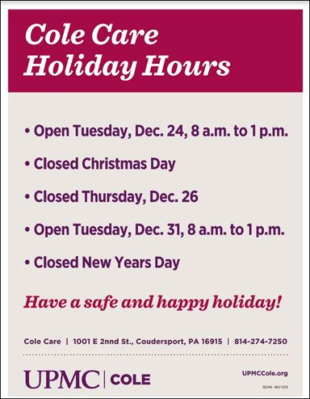 Cole Care Holiday Hours