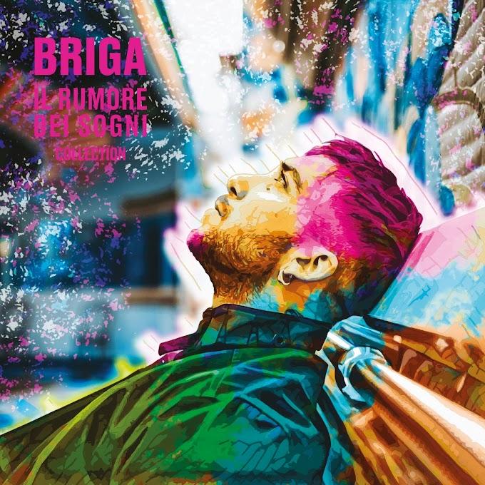 """Briga """"Il rumore dei sogni"""" doppio album in tutti i negozi e digital store da Venerdi' 8 febbraio 2019"""