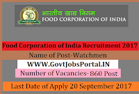 Food Corporation of India Recruitment 2017– 860 Watchmen