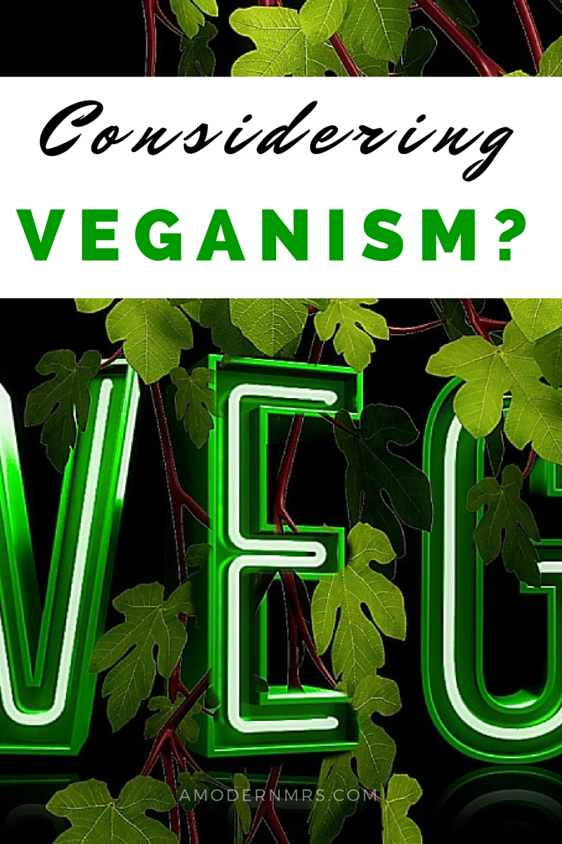 I'm Considering Veganism — a Modern Mrs.