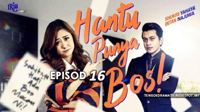 Drama Hantu Punya Bos – Episod 16 (HD)