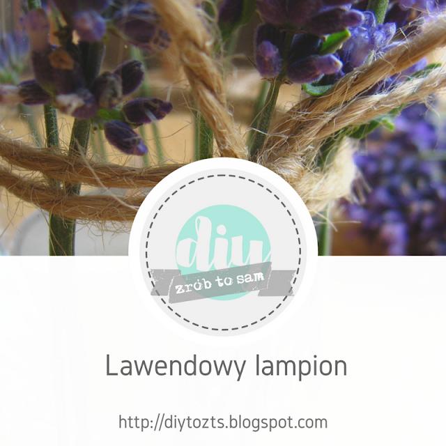 DIY: Lawendowy lampion