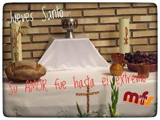 """Jueves Santo """" Nos amó hasta el extremo"""""""