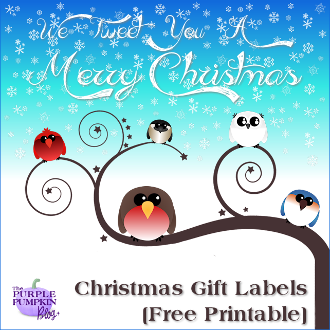 We Tweet You A Merry Christmas Gift Labels [Free Printable]