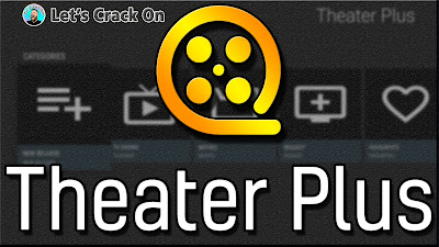 Theater Plus Apk for Android Download Latest Version (Official)