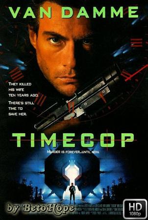 Timecop Policia Del Futuro [1080p] [Latino-Ingles] [MEGA]
