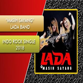 LADA Band Masih Sayang