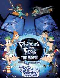 Phineas and Ferb the Movie: Across the 2nd Dimension | Bmovies