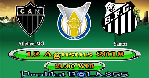 Prediksi Bola855 Atletico-MG vs Santos 12 Agustus 2018