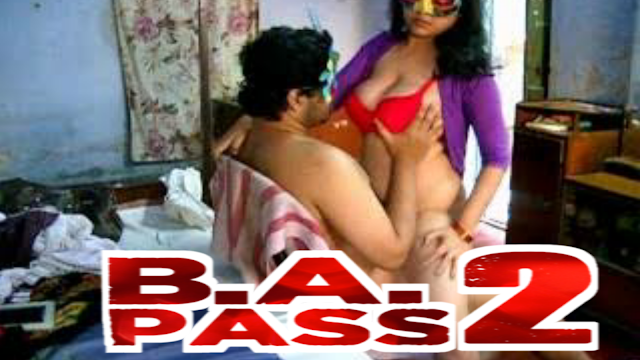 BA Pass 2 Full Movie Download HD and Watch Online