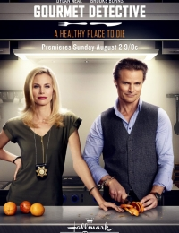 The Gourmet Detective: A Healthy Place to Die | Bmovies