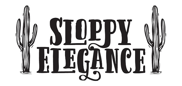 Sloppy Elegance
