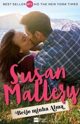 Beije minha alma - Susan Mallery | Resenha